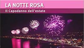 Rimini e la notte rosa!!