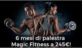 6 mesi magic fitness